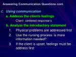 answering communication questions cont