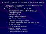 answering questions using the nursing process1