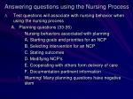 answering questions using the nursing process2
