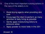 one of the most important nursing actions in the care of the elderly is to