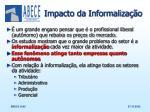 impacto da informaliza o