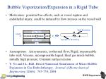 bubble vaporization expansion in a rigid tube