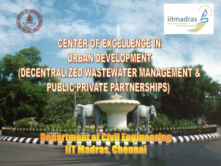 CENTER OF EXCELLENCE IN