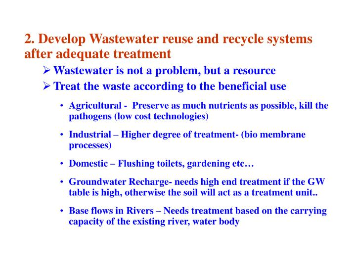 2. Develop Wastewater reuse and recycle systems after adequate treatment