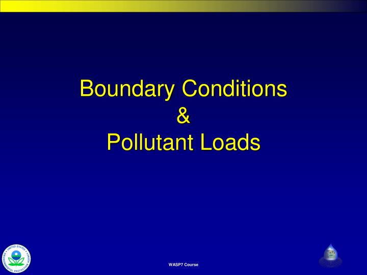 boundary conditions pollutant loads n.