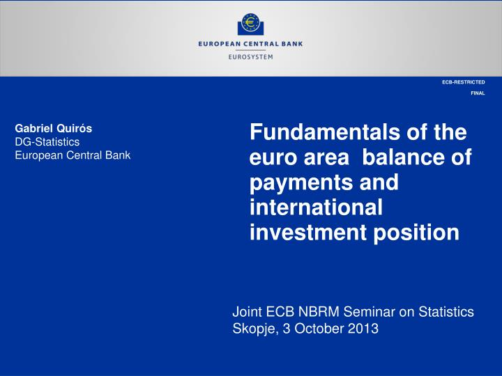 fundamentals of the euro area balance of payments and international investment position n.