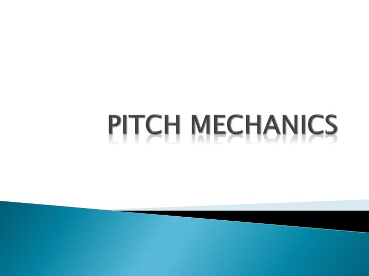 pitch mechanics n.