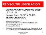 rediscutir legislacion