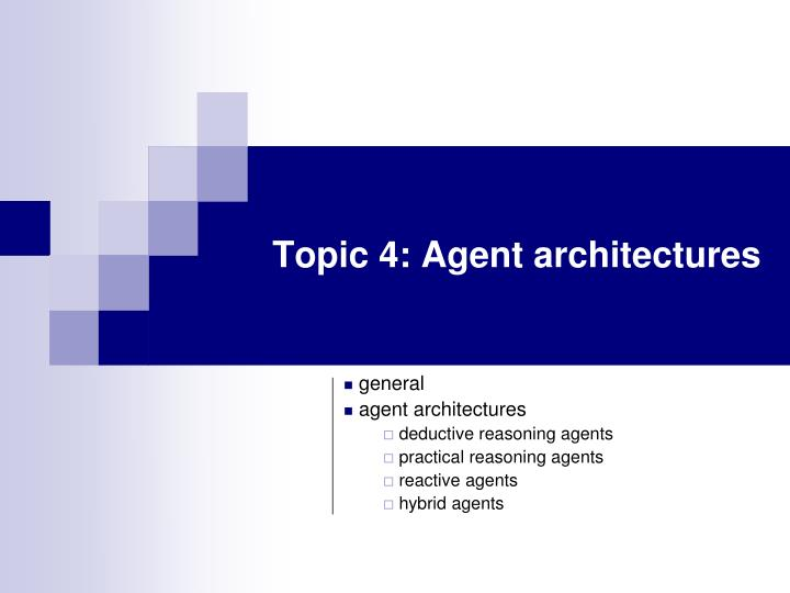 topic 4 agent architectures n.