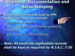 additional documentation and recordkeeping