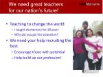 we need great teachers for our nation s future