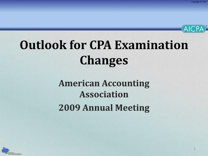 outlook for cpa examination changes n.
