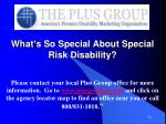 what s so special about special risk disability1