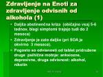 zdravljenje na enoti za zdravljenje odvisnih od alkohola 1