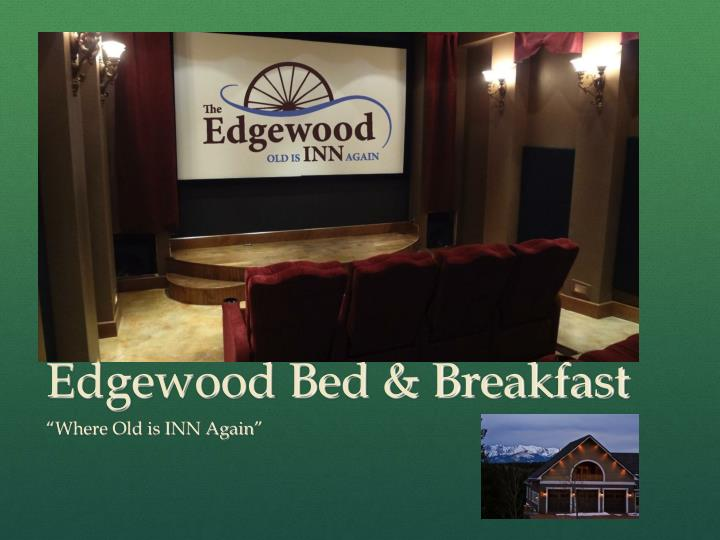 edgewood bed breakfast n.