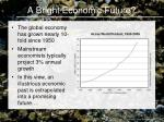 a bright economic future