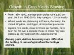 growth in crop yields slowing