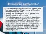 restructuring transportation