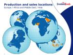 production and sales locations europe africa and middle east asia