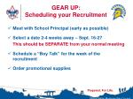 gear up scheduling your recruitment