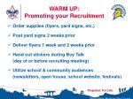 warm up promoting your recruitment