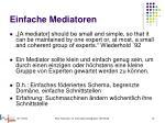einfache mediatoren