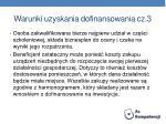 warunki uzyskania dofinansowania cz 3