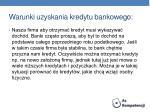 warunki uzyskania kredytu bankowego