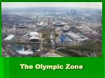 the olympic zone