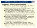 tcm documentation requirements