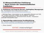 ii wissenschaftliches publizieren neue formen der wissenschaftlichen publikation1