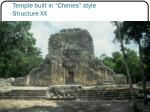 temple built in chenes style structure xx