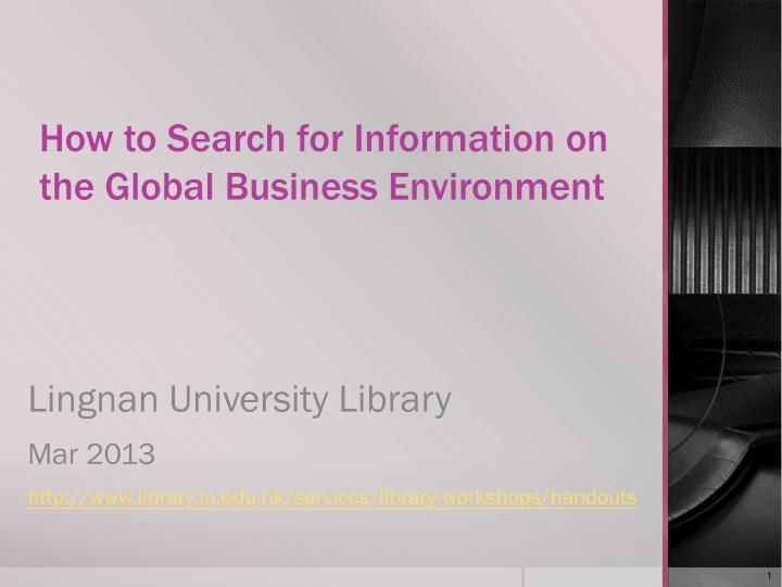 how to search for information on the global business environment n.