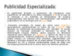 publicidad especializada
