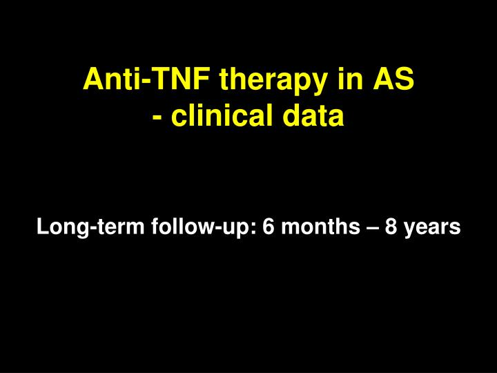 Anti-TNF therapy in AS