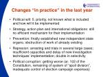 changes in practice in the last year