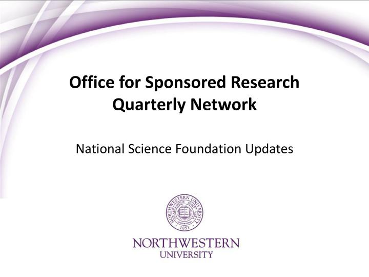 office for sponsored research quarterly network n.