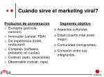 cu ndo sirve el marketing viral