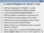 a literal kingdom for david s line