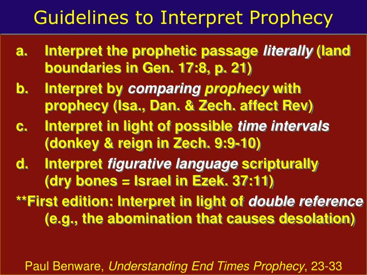 Guidelines to interpret prophecy