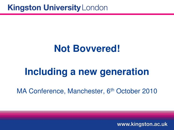 not bovvered including a new generation n.