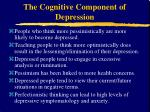 the cognitive component of depression1