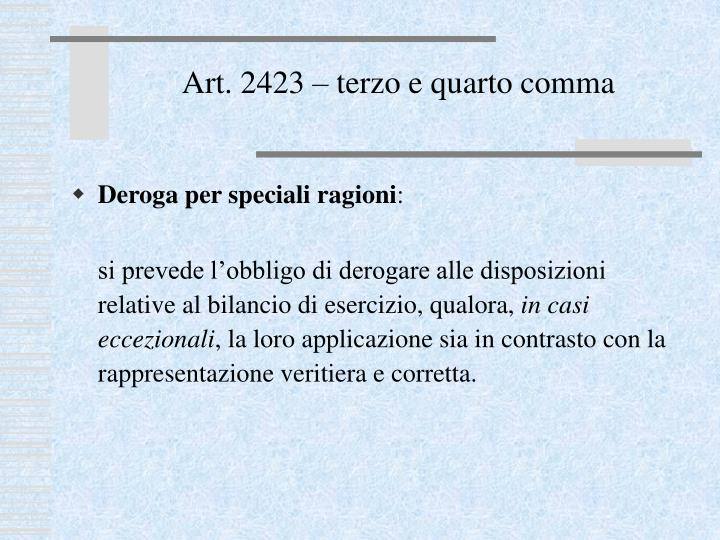 Art. 2423 – terzo e quarto comma