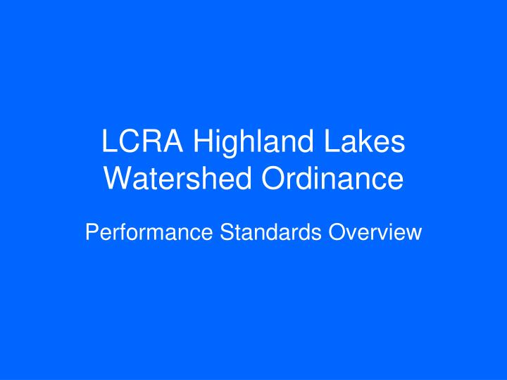 lcra highland lakes watershed ordinance n.