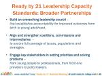 ready by 21 leadership capacity standards broader partnerships