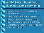 4 ec sales hand helds such as ce and palm pilot