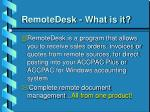 remotedesk what is it