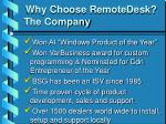 why choose remotedesk the company