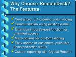 why choose remotedesk the features