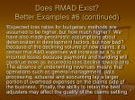 does rmad exist better examples 6 continued